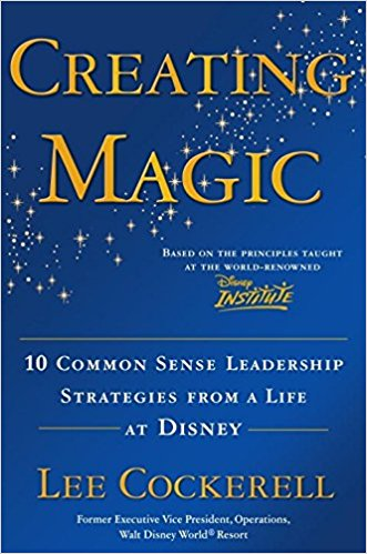 Leading a Team – Disney Style – Creating Magic