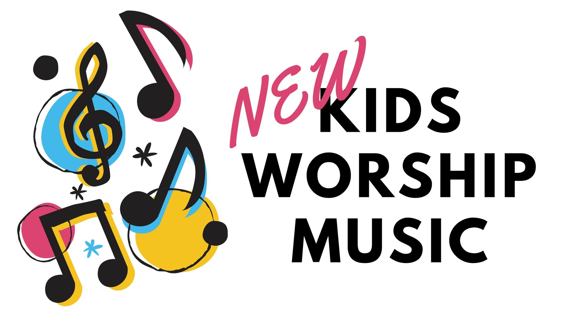 new kids worship music